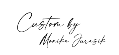 Custom by Monika Jurasik